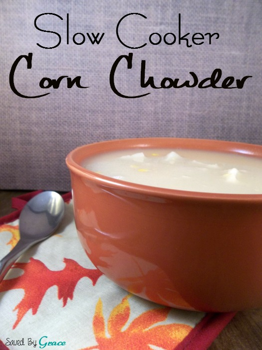 Slow Cooker Corn Chowder Recipe. Perfect for Cold Weather.