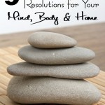 9 easy new years resolutions for your mind body and home