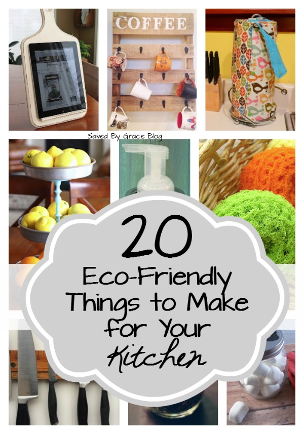 20 Eco-Friendly Things to Make for Your Kitchen including cleaning products, repurposed projects, reusable items to replace disposable ones and more!