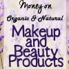 How to Save Money on Natural Beauty Products- You don't have to spend more to get natural makeup and beauty products! Here's some tips to save you money.