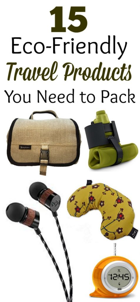 15 Eco Friendly Travel Products to Pack- Whether you are heading outdoors, on the road, with kids or without, these green travel products will be your favorites.