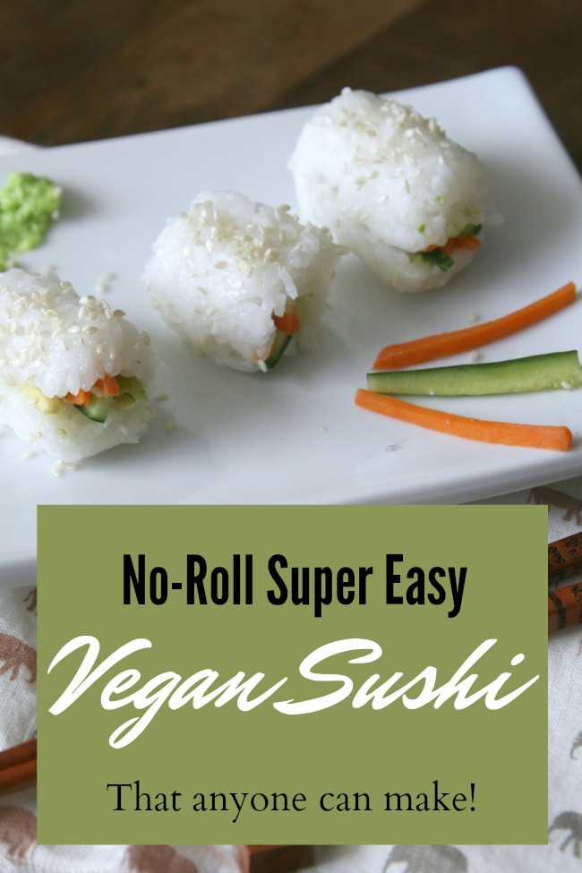 Vegan Sushi Recipe- This super easy vegan sushi recipe is so simple anyone can do it because it doesn't require any rolling!